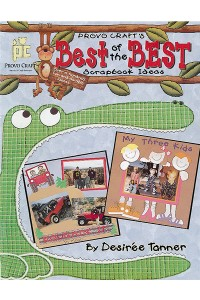 """Best of the Best"" is one of Desiree's two published books, and she is working on a third. Desiree has been named to the Scrapbooking Hall of Fame."