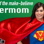 The end of the make-believe Supermom