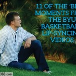 11 of the 'best' moments from the BYU basketball lip-syncing videos