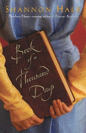 "Shannon Hale's story, ""Book of a Thousand Days,"""