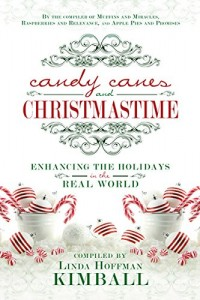 Candy Canes and Christmastime Linda Hoffman Kimball