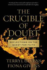 Crucible_of_Doubt Terryl Fiona Givens