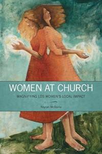 Women at Church Neylan McBaine