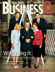 Harold (Hal) Wing was featured in the Spring 2006 issue of Utah Valley BusinessQ.