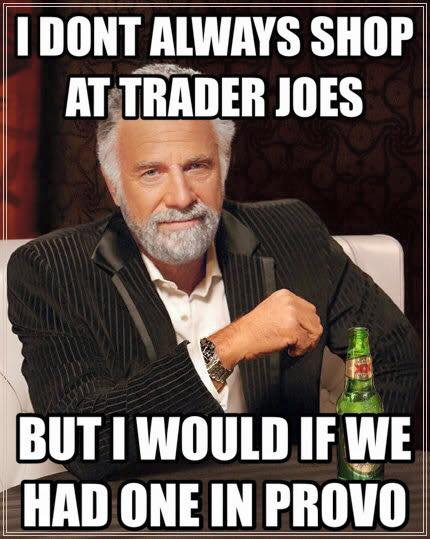Dos Equis 12 creative memes begging trader joe's to come to provo