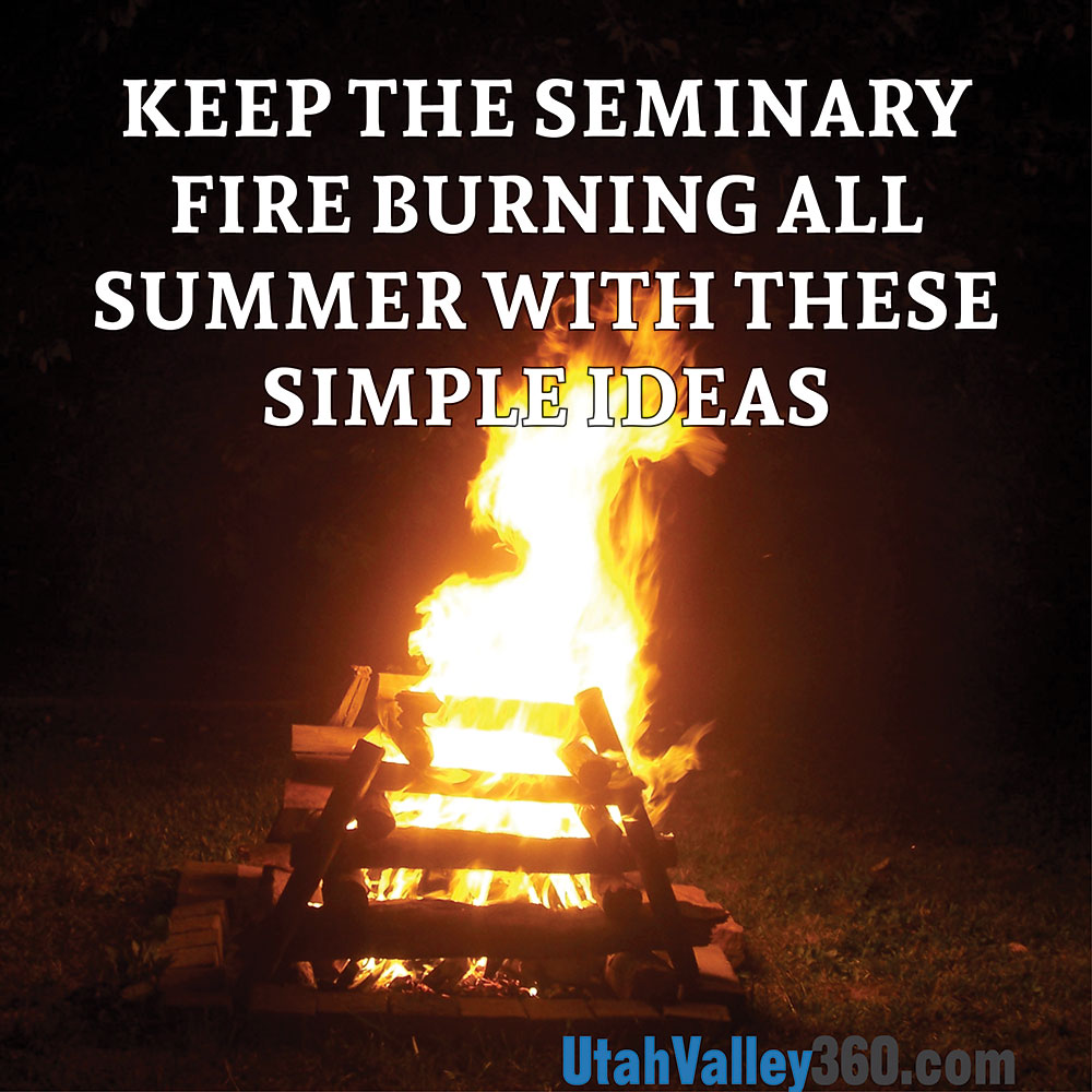 work it 8 local summer jobs for your teenager utahvalley360 keep the seminary fire burning all summer these simple ideas