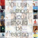 10 Utah authors you should be reading