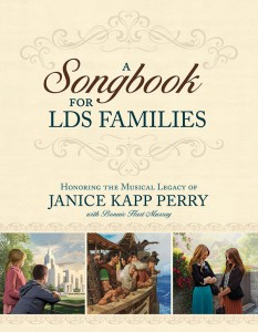 """A Songbook for LDS Families"" has 15 of Janice Kapp Perry's best-known songs as well as 28 new songs about the Book of Mormon."