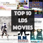 My top 10 LDS movies