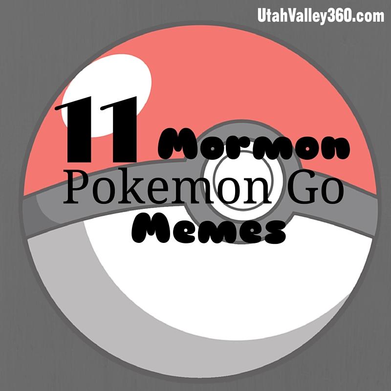 Mormon Pokemon Go Memes